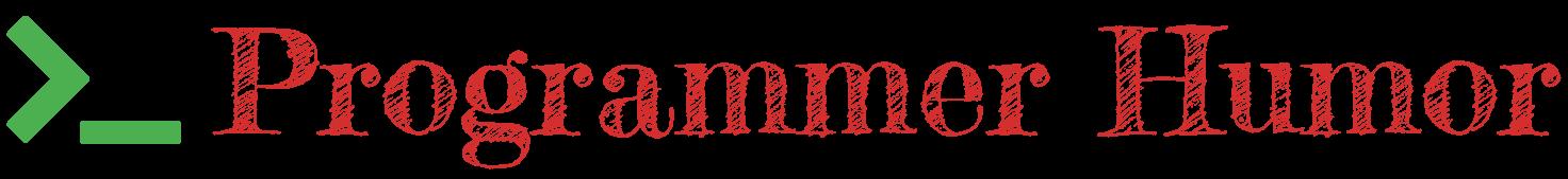 ProgrammerHumor.io