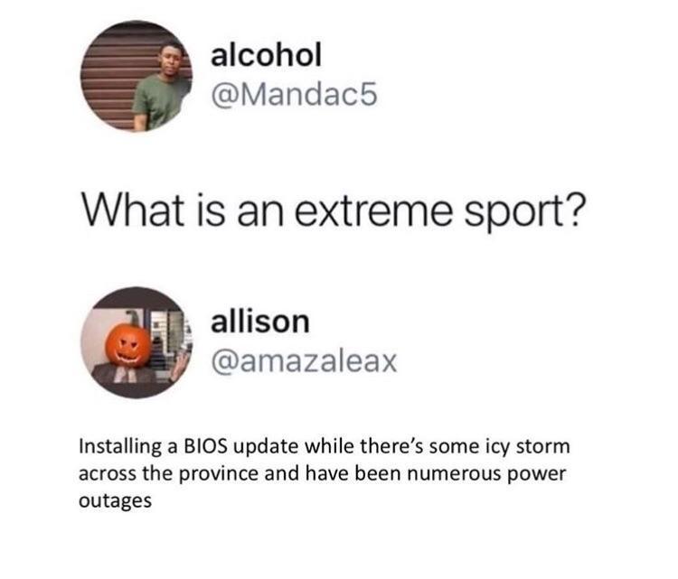 What's an extreme sport?   ios-memes, date-memes, bios-memes   ProgrammerHumor.io