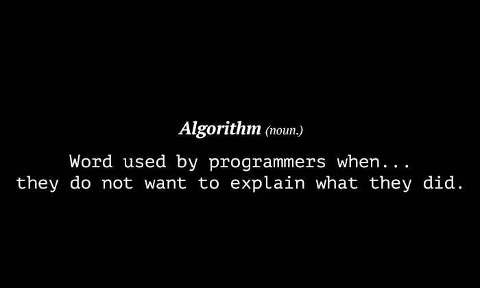 It's Algorithm, Okay? | programmer-memes, programmers-memes, program-memes, algorithm-memes | ProgrammerHumor.io