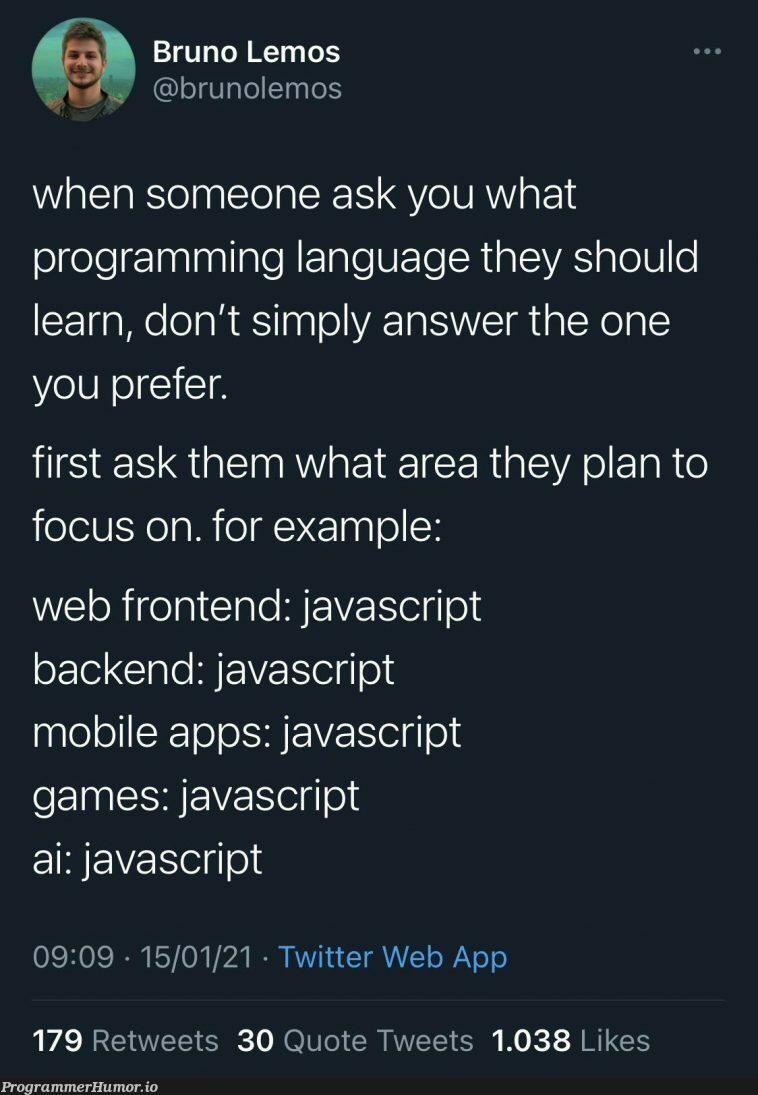 JavaScript devs be like: | programming-memes, javascript-memes, java-memes, web-memes, javascript dev-memes, backend-memes, program-memes, frontend-memes, devs-memes, twitter-memes, retweet-memes, language-memes, programming language-memes | ProgrammerHumor.io