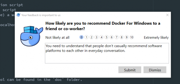 How likely are you to recommend Docker to a friend? | software-memes, windows-memes, forms-memes, docker-memes | ProgrammerHumor.io