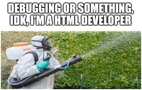 Man, I hate bugs!   bugs-memes, bug-memes, git-memes   ProgrammerHumor.io