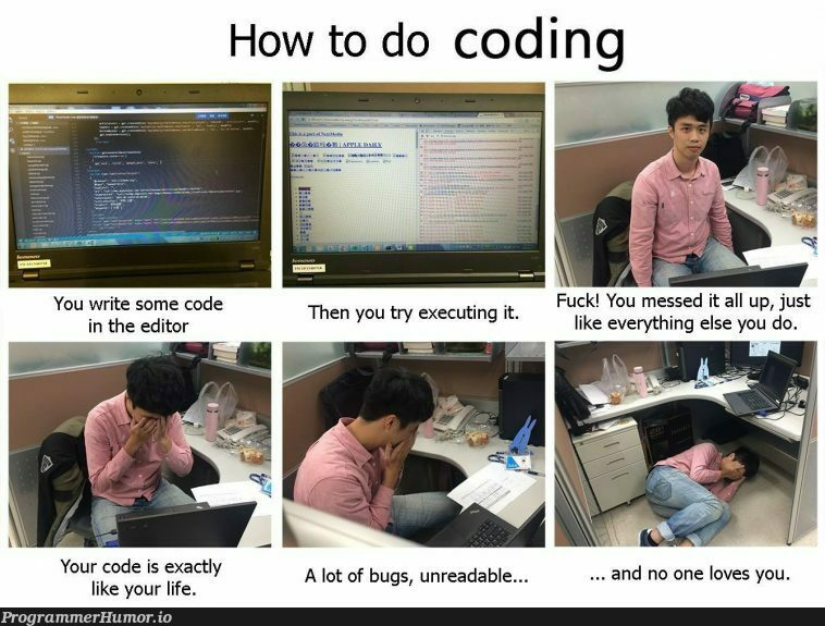 How to do coding | coding-memes, code-memes, try-memes, bugs-memes, bug-memes, IT-memes | ProgrammerHumor.io