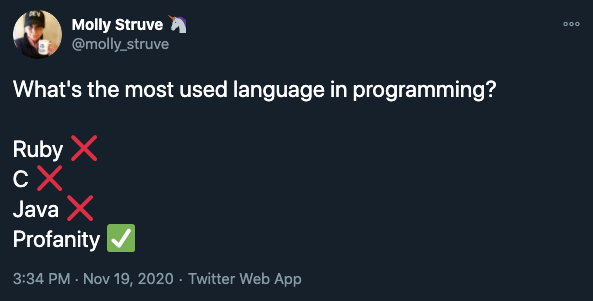 The one language I never have to lookup the documentation for | programming-memes, program-memes, lan-memes, documentation-memes, language-memes | ProgrammerHumor.io