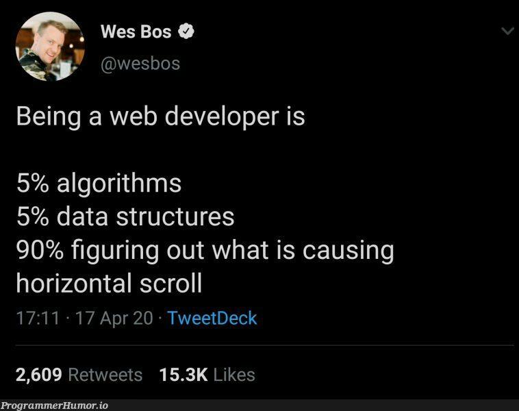 Well well, someone had to say it | developer-memes, web developer-memes, web-memes, data structures-memes, data-memes, algorithm-memes, algorithms-memes, retweet-memes | ProgrammerHumor.io