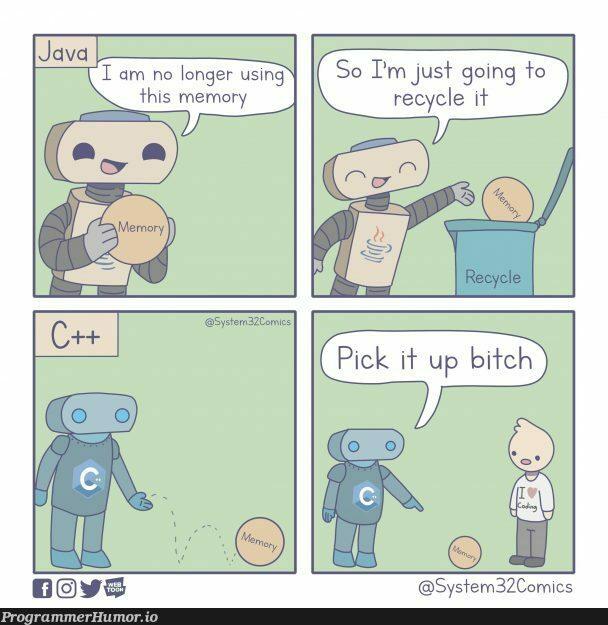 Garbage Collection   java-memes, IT-memes, cs-memes   ProgrammerHumor.io