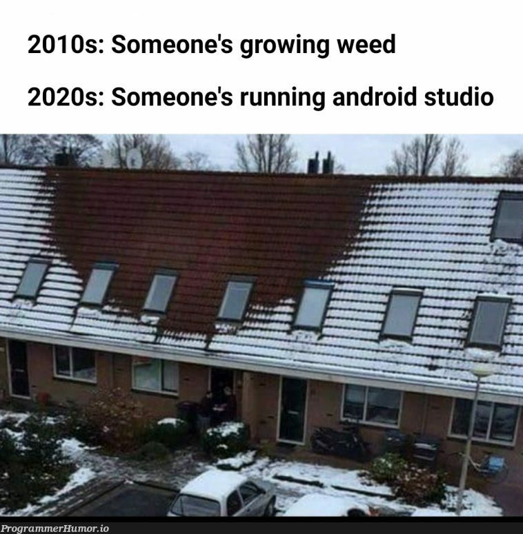 We got a system to burn | android-memes, android studio-memes | ProgrammerHumor.io