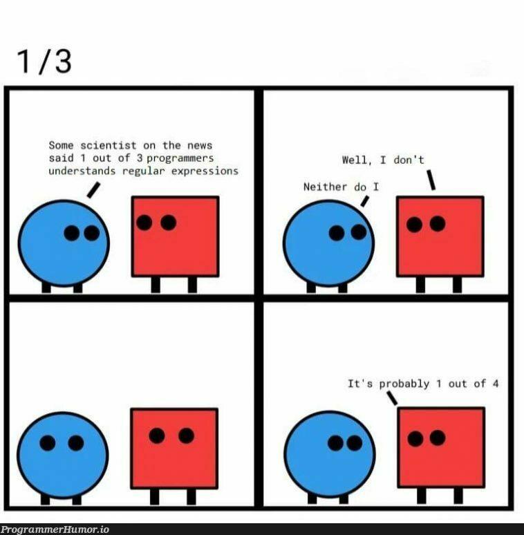 RegExcuseMeWhat | programmer-memes, program-memes, regex-memes, express-memes, regular expression-memes | ProgrammerHumor.io