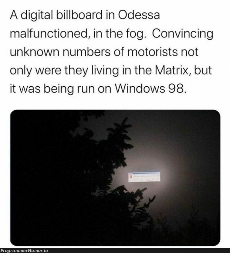The matrix is real | git-memes, windows-memes, function-memes, IT-memes | ProgrammerHumor.io