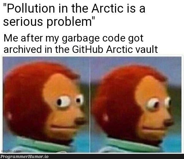 Don't touch my garbage!   code-memes, git-memes, github-memes   ProgrammerHumor.io