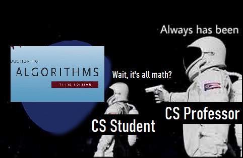 Always has been   cs-memes   ProgrammerHumor.io