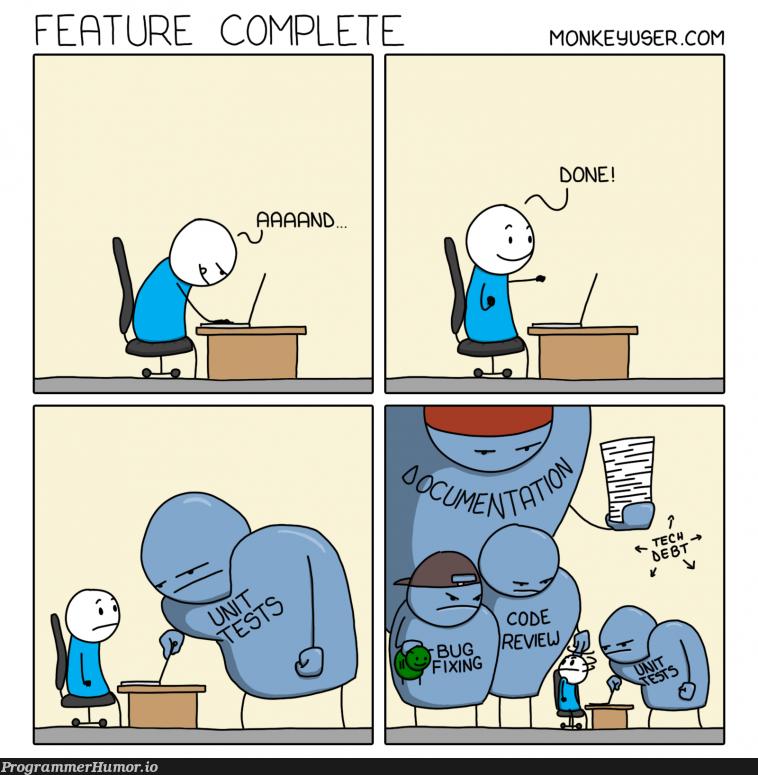 Feature Complete | feature-memes | ProgrammerHumor.io