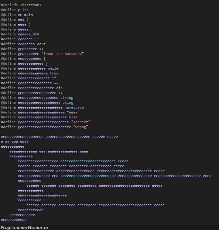 E | password-memes, string-memes, space-memes | ProgrammerHumor.io