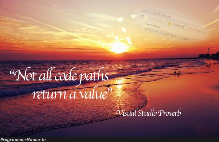 subtle IDE wisdom | ide-memes | ProgrammerHumor.io