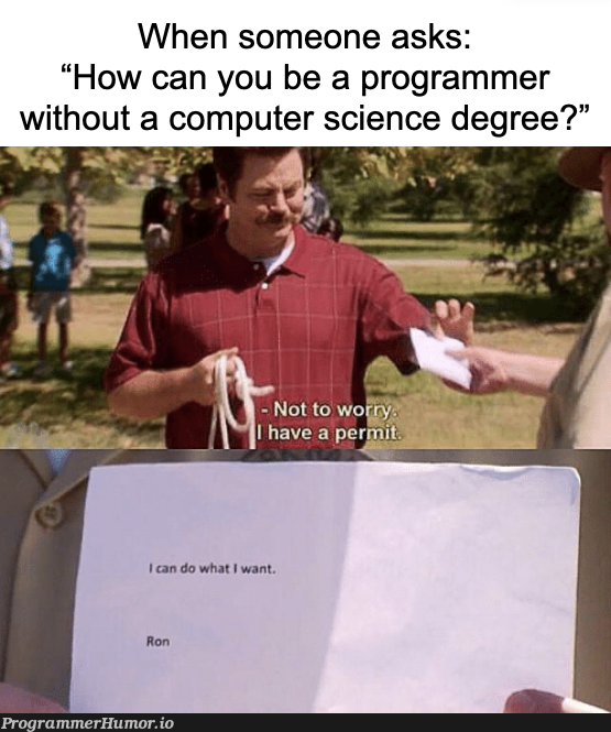 Who else needs a permit? I think I have some extras | programmer-memes, computer-memes, computer science-memes, program-memes | ProgrammerHumor.io