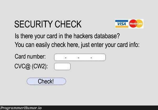 Phishing at its finest   hacker-memes, data-memes, security-memes, database-memes   ProgrammerHumor.io