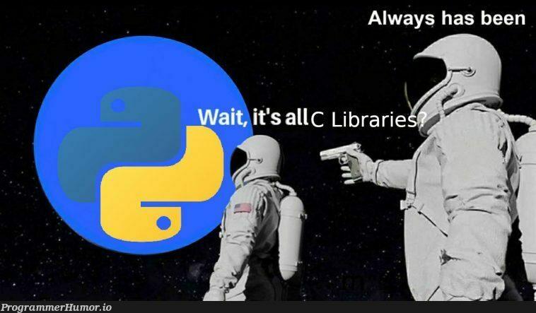 True story.   ProgrammerHumor.io