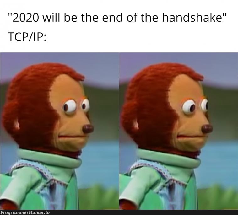 It's not going away anytime soon | tcp-memes | ProgrammerHumor.io