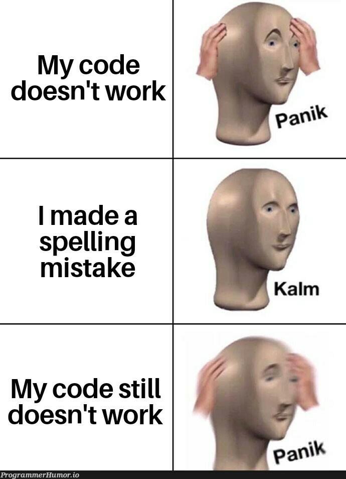 *Screaming* | code-memes | ProgrammerHumor.io