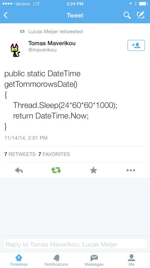 How to get tomorrow's date   date-memes, datetime-memes, retweet-memes, public-memes   ProgrammerHumor.io