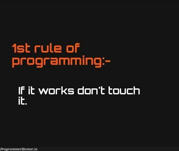 Rule of thumb for programmers   programming-memes, programmer-memes, programmers-memes, program-memes, IT-memes   ProgrammerHumor.io