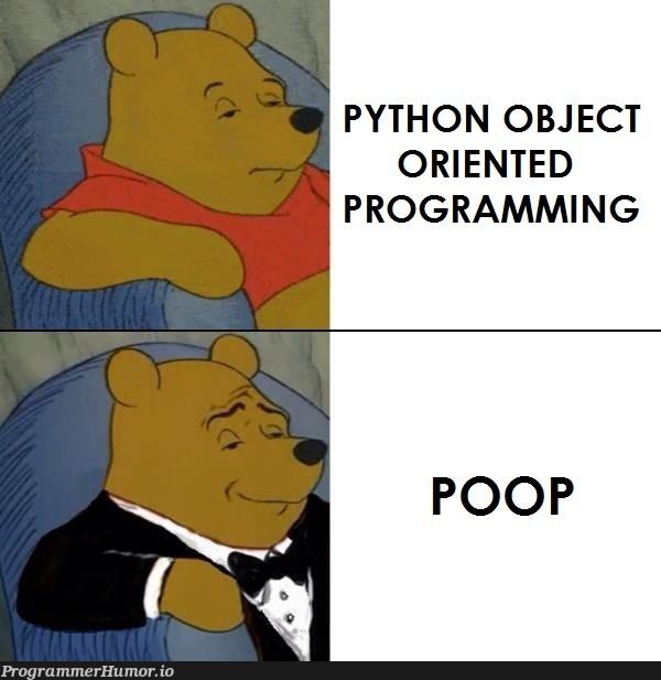 Do you like OOP?   programming-memes, python-memes, program-memes, object-memes, oop-memes   ProgrammerHumor.io