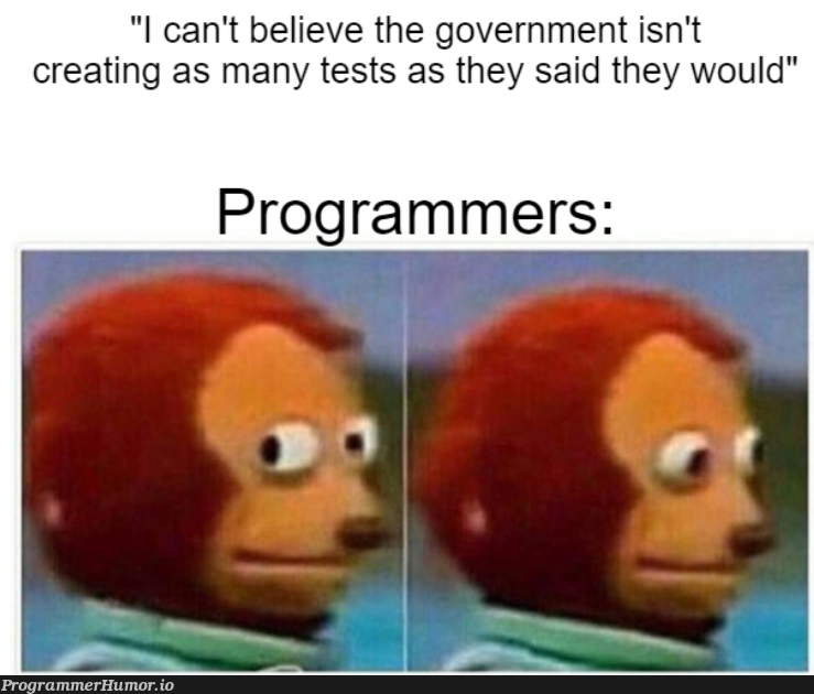 Testing and tracing before it was cool | programmer-memes, program-memes, testing-memes, test-memes, IT-memes, tests-memes | ProgrammerHumor.io
