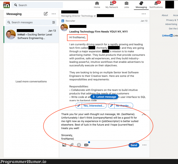 Responding to recruiters be like | software-memes, code-memes, tech-memes, technology-memes, engineer-memes, software engineer-memes, engineering-memes, backend-memes, try-memes, requirements-memes, sql-memes, api-memes, rest-memes, object-memes, user interface-memes, search-memes, recruiters-memes, recruit-memes, network-memes, ide-memes, product-memes | ProgrammerHumor.io
