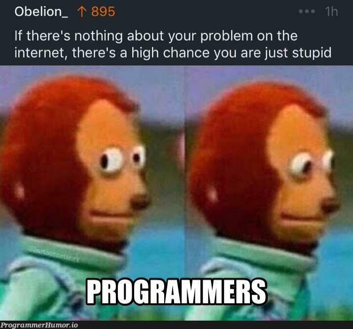 Or it means that my router crashed again.   internet-memes, IT-memes, crash-memes   ProgrammerHumor.io