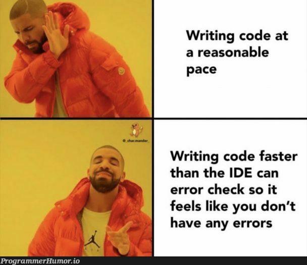 it's a never ending race.   code-memes, errors-memes, error-memes, IT-memes, ide-memes   ProgrammerHumor.io