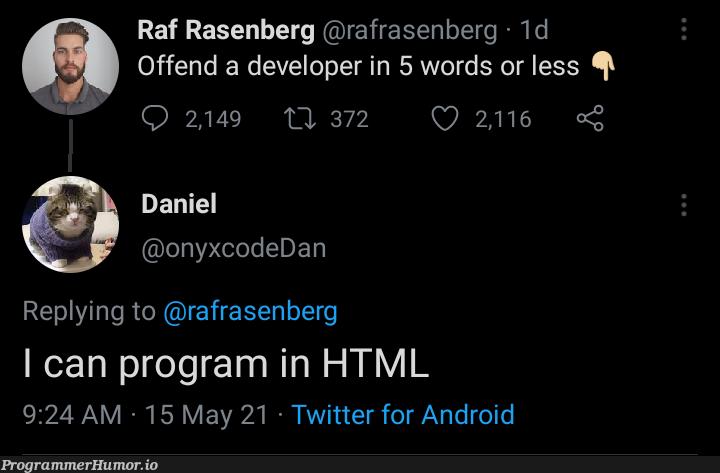 Hello world! | developer-memes, html-memes, code-memes, android-memes, program-memes, xcode-memes, class-memes, rds-memes, ML-memes, div-memes, twitter-memes | ProgrammerHumor.io