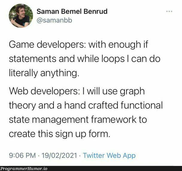 Life of a web developer   developer-memes, web developer-memes, web-memes, management-memes, function-memes, loops-memes, oop-memes, if statement-memes, twitter-memes, framework-memes, graph-memes   ProgrammerHumor.io