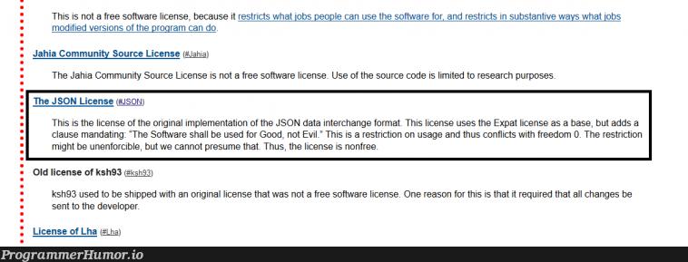 Why the original JSON license is considered non-free | developer-memes, software-memes, code-memes, program-memes, version-memes, data-memes, json-memes, rest-memes, search-memes, IT-memes, ide-memes, source code-memes | ProgrammerHumor.io