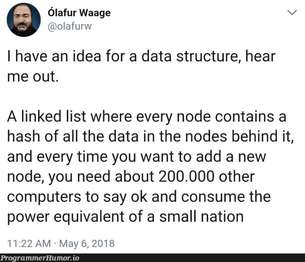 He's on to something | computer-memes, linked list-memes, node-memes, data-memes, list-memes, idea-memes, ide-memes | ProgrammerHumor.io
