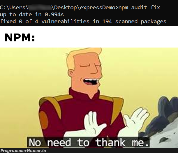 Thanks NPM | express-memes, date-memes, fix-memes, npm-memes | ProgrammerHumor.io