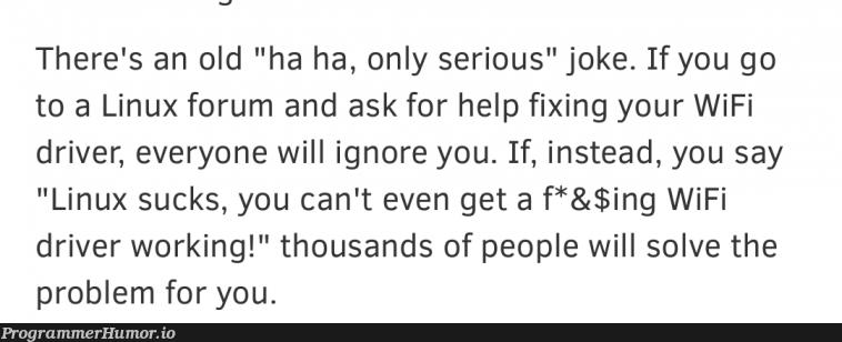 Asking help in Linux forums   linux-memes, ux-memes, fix-memes, wifi-memes   ProgrammerHumor.io
