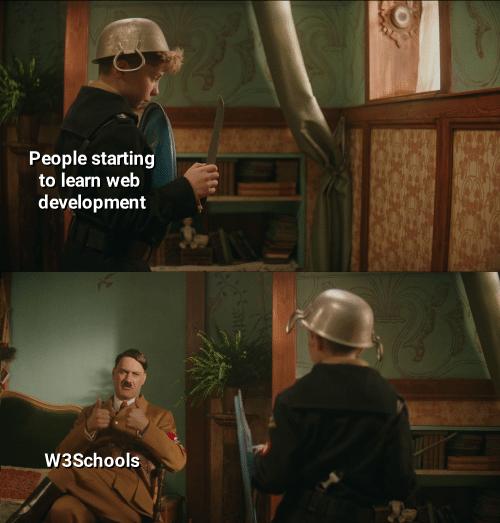 W3Schools   development-memes   ProgrammerHumor.io