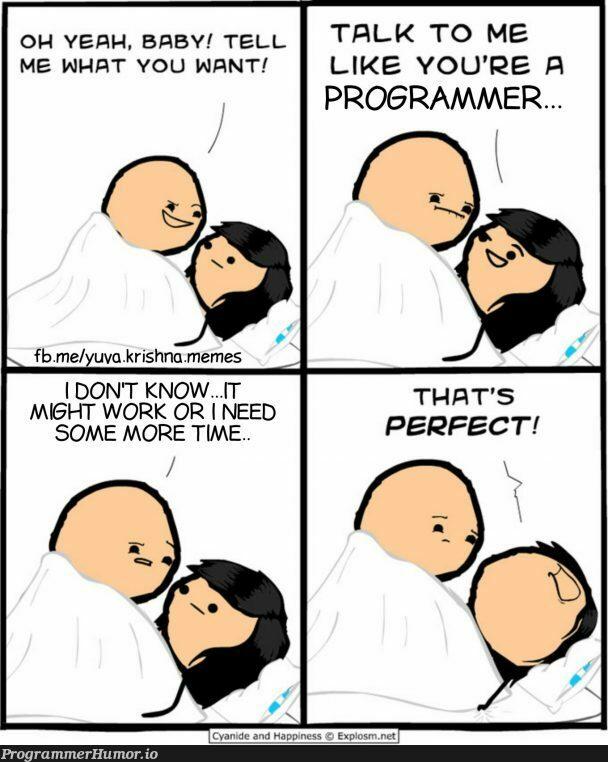 It will work for sure.. | programmer-memes, program-memes, IT-memes | ProgrammerHumor.io