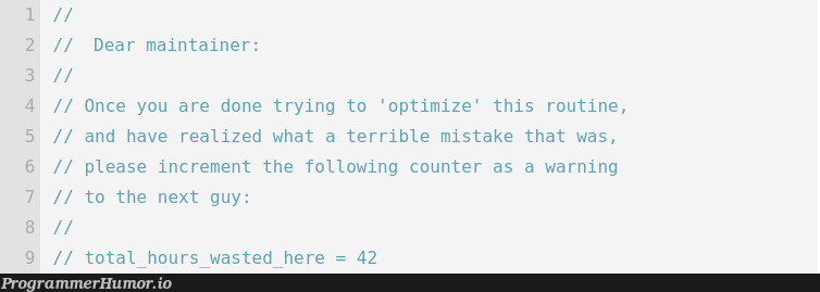 Source code comments be like...   code-memes, try-memes, warning-memes, source code-memes, comment-memes   ProgrammerHumor.io