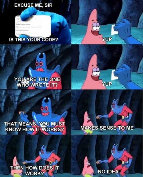 Truth. | code-memes | ProgrammerHumor.io