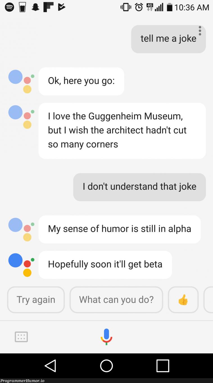 Google Assistant's sense of humor   google-memes, try-memes   ProgrammerHumor.io