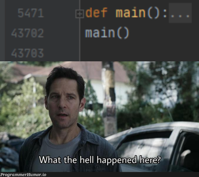 that must have been hard encoding | coding-memes | ProgrammerHumor.io