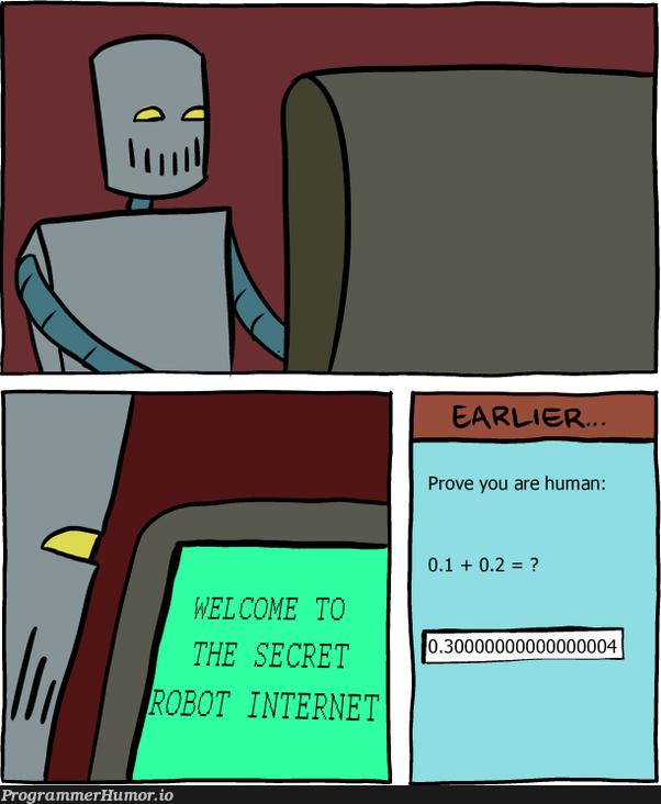 0.30000000000000000004   ProgrammerHumor.io
