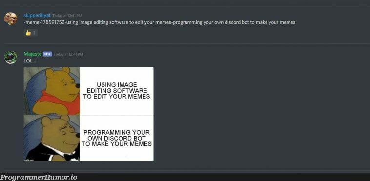 big brain time | programming-memes, software-memes, program-memes, discord-memes, image-memes, bot-memes | ProgrammerHumor.io
