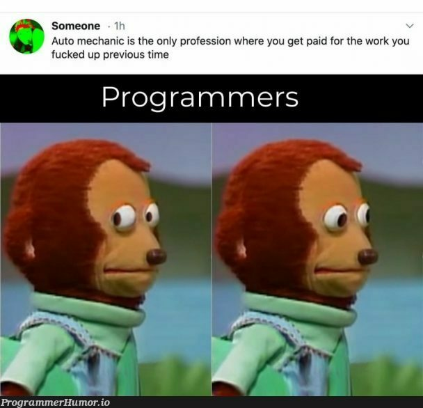 So we do it again   programmer-memes, program-memes, IT-memes   ProgrammerHumor.io
