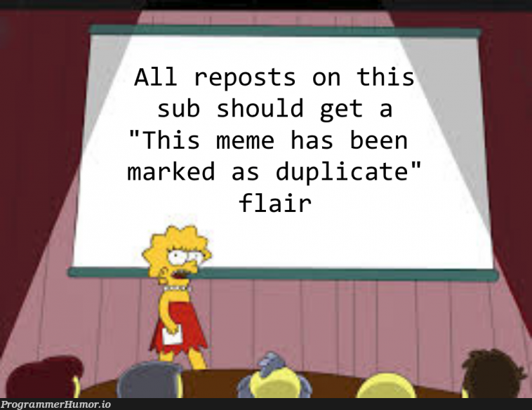 Nobody uses flairs anymore. Best practice is to use titles.   ProgrammerHumor.io