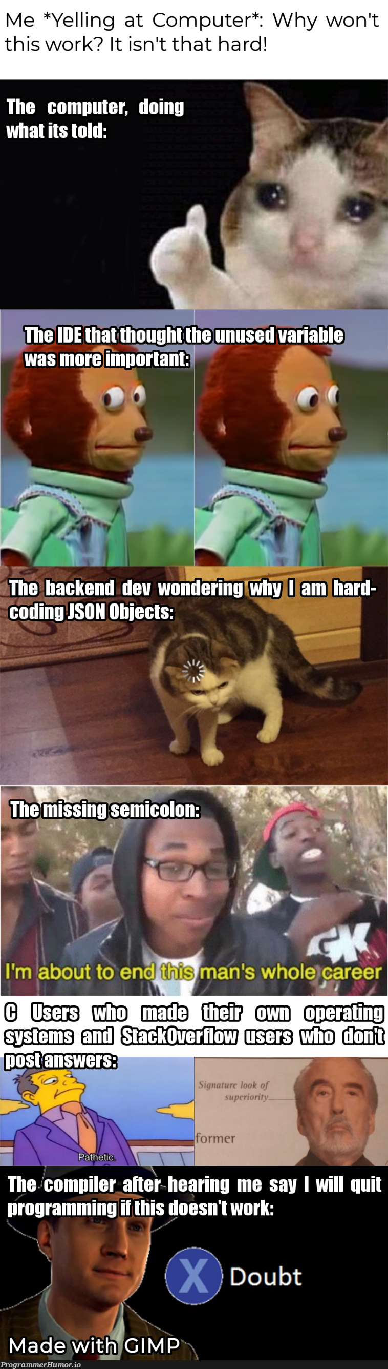 I am aware that semicolons are not used in JSON.   programming-memes, coding-memes, computer-memes, program-memes, json-memes, IT-memes, ML-memes, semicolon-memes   ProgrammerHumor.io