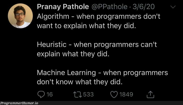 sounds about right | programmer-memes, machine learning-memes, program-memes, machine-memes, algorithm-memes, mac-memes | ProgrammerHumor.io