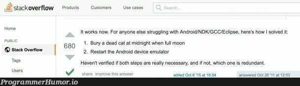 This made me chuckle   android-memes, stackoverflow-memes, stack-memes, stack overflow-memes, eclipse-memes, rest-memes, cli-memes, overflow-memes, IT-memes, ecli-memes, bot-memes, public-memes, product-memes   ProgrammerHumor.io