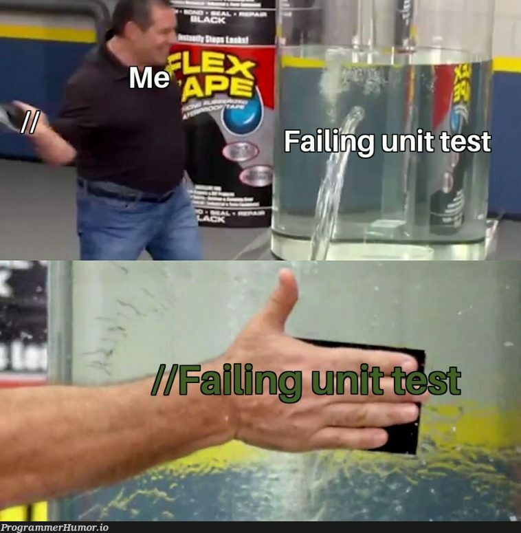 CODE QUALITY 7/5   code-memes, test-memes, unit test-memes   ProgrammerHumor.io